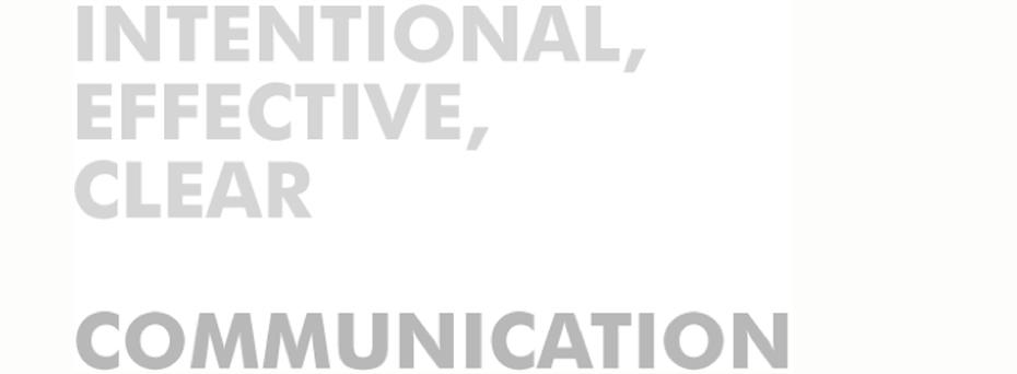 communication, one community, intentional communication,